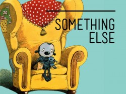 cartoon image of a small grey creature sitting in a large comfy yellow armchair with the title Something Else running across the top