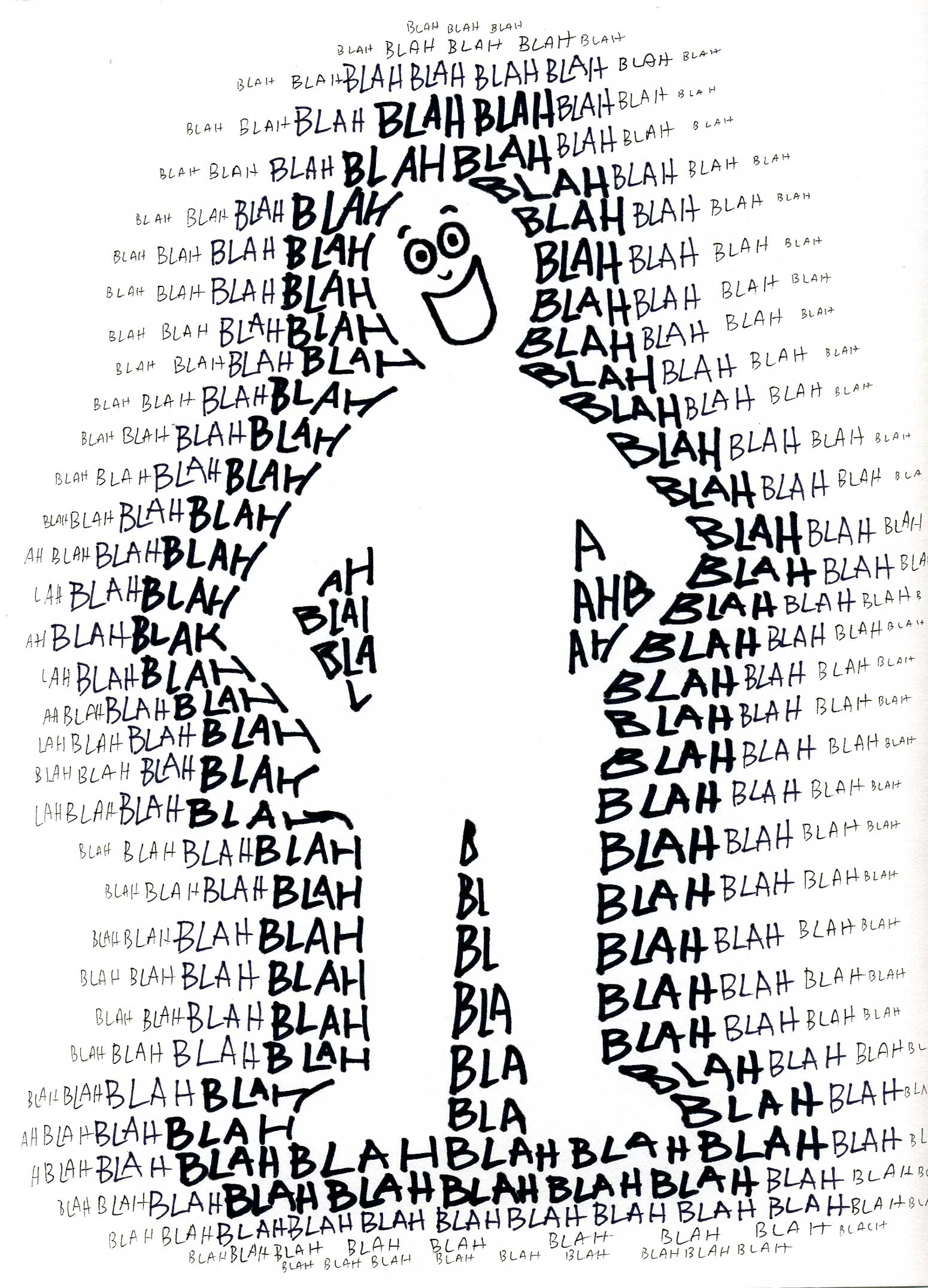 a man appears out of the words blah blah blah which are written lots of times in different black and white shadings. I love the smile on the man's face.